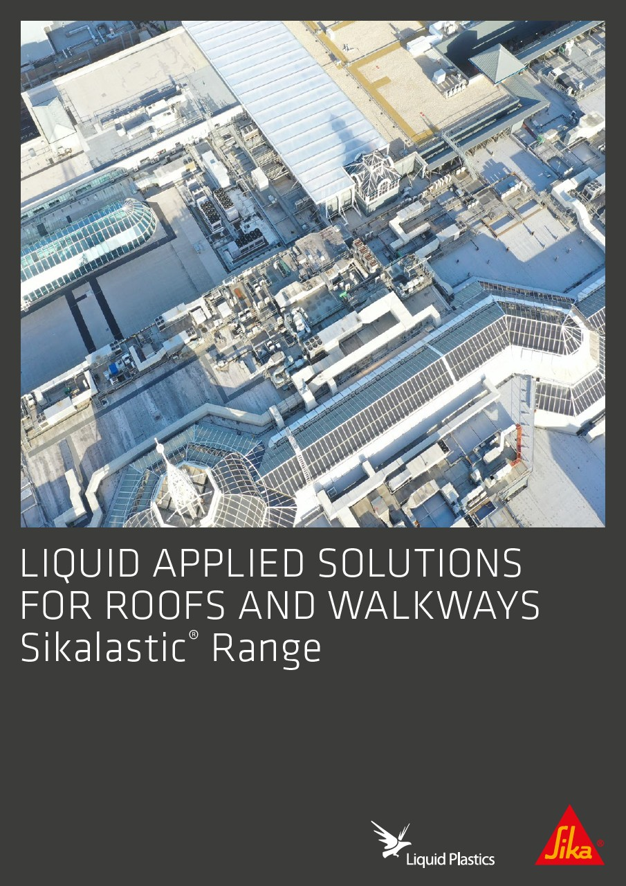 Sikalastic Range Brochure: Liquid Applied Solutions for Roofs and Walways